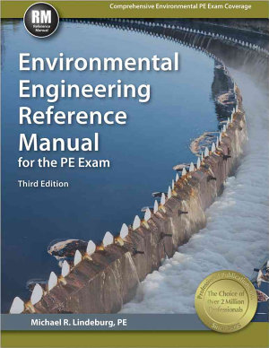 Environmental Engineering Reference Manual for the PE Exam  Third Edition PDF