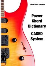 Guitar Power Chord Dictionary: CAGED System