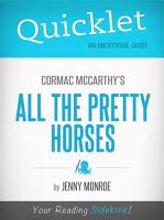 Quicklet on All the Pretty Horses by Cormac McCarthy PDF