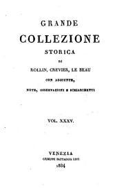 Grande collezione Storica, con aggiunte, note, osservazioni e schiarimenti: Volume 35
