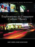 Explorations in Consumer Culture Theory PDF