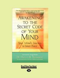 Awakening To The Secret Code Of Your Mind Book PDF
