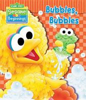 Sesame Beginnings  Bubbles  Bubbles  Sesame Street Series  PDF