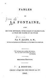 Fables de La Fontaine, avec des notes historiques mythologiques et grammaticales, à l'usage des collèges et des écoles