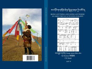 Asian Highlands Perspectives Volume 39  AN A MDO TIBETAN AUTO SONG OGRAPHY