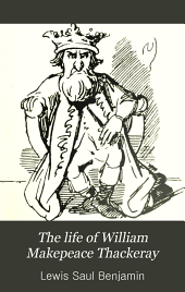 The Life of William Makepeace Thackeray: Volume 2