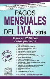 Pagos Mensuales del IVA 2016