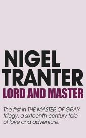 Lord and Master: Master of Gray trilogy 1