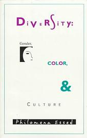 Diversity: Gender, Color, and Culture