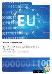 EU-DSGVO: Neue Aufgaben für die Verwaltung. Leitfaden für Kapitel 4 Abschnitt 2 und 3