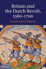 Britain and the Dutch Revolt 1560–1700