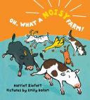 Oh What A Noisy Farm  Book PDF