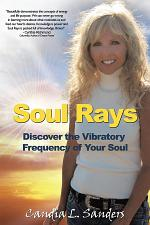 Soul Rays: Discover the Vibratory Frequency of Your Soul