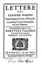 Lettere del cavalier Marino gravi, argute, e facete