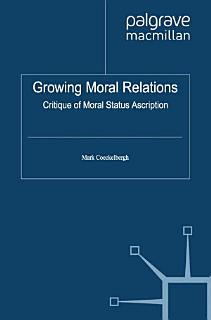Growing Moral Relations Book