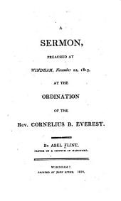 A sermon, preached at Windham, November 22, 1815, at the ordination of the Rev. Cornelius B. Everest