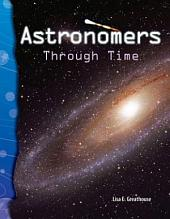 Astronomers Through Time