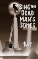 Sing the Dead Man's Songs