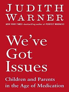 We ve Got Issues Book