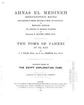 Ahnas El Medineh (Heracleopolis Magna): With Chapters on Mendes, the Nome of Thoth, and Leontopolis, Volume 11