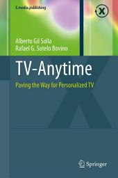 TV-Anytime: Paving the Way for Personalized TV