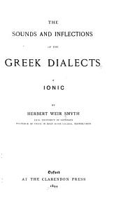 The Sounds and Inflections of the Greek Dialects: * Ionic