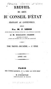 Recueil des arrêts du Conseil d'État statuant au contentieux, des décisions du Tribunal des conflits, de la Cour des comptes et du Conseil des prises