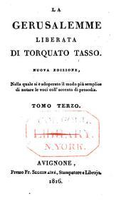 La Gerusalemme liberata di Torquato Tasso: Volume 3