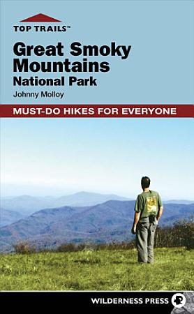 Top Trails  Great Smoky Mountains National Park PDF