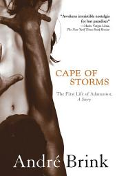 Cape of Storms: The First Life of Adamastor, A Story