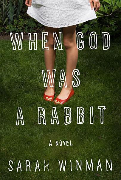 Download When God Was a Rabbit Book
