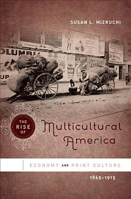The Rise of Multicultural America PDF