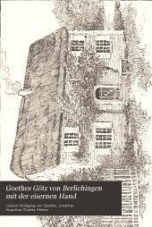 Goethes Götz von Berlichingen mit der eisernen Hand