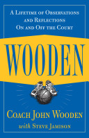 Wooden  A Lifetime of Observations and Reflections On and Off the Court Book