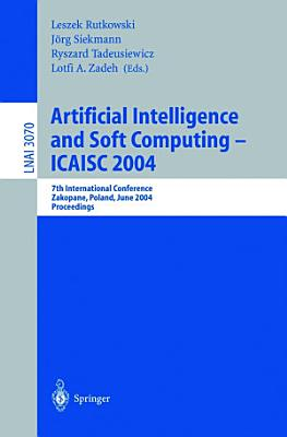 Artificial Intelligence and Soft Computing — ICAISC 2004