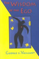 The Wisdom of the Ego PDF