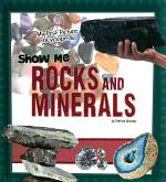 Show Me Rocks and Minerals