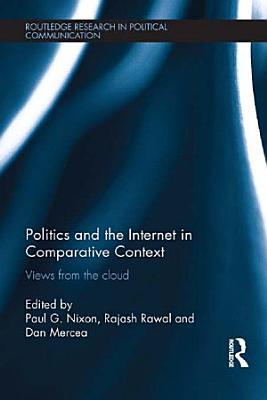 Politics and the Internet in Comparative Context PDF