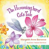 The Hummingbird Cat's Tale