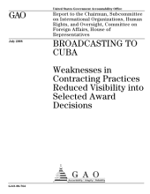 Broadcasting to Cuba: Weaknesses in Contracting Practices Reduced Visibility Into Selected Award Decisions