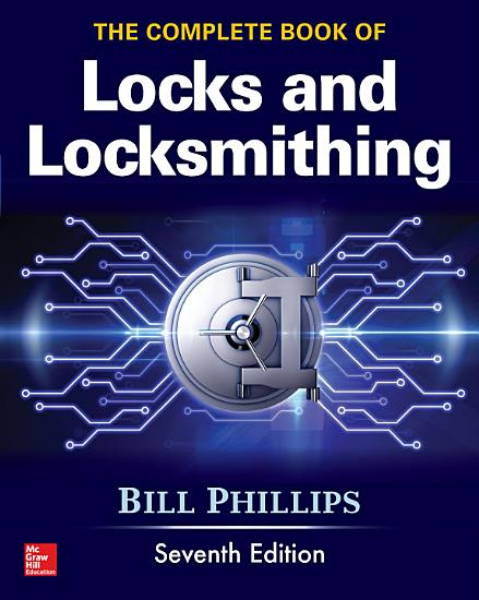 The Complete Book of Locks and Locksmithing  Seventh Edition PDF