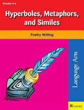 Hyperboles, Metaphors, and Similes: Poetry Writing