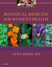 Botanical Medicine for Women's Health E-Book: Edition 2