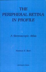 The Peripheral Retina In Profile Book PDF