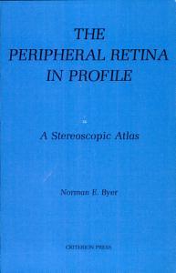 The Peripheral Retina in Profile Book