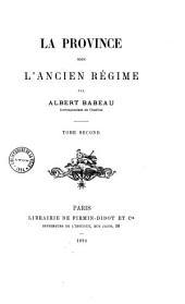 La province sous l'Ancien Régime: Volume2