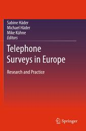 Telephone Surveys in Europe: Research and Practice