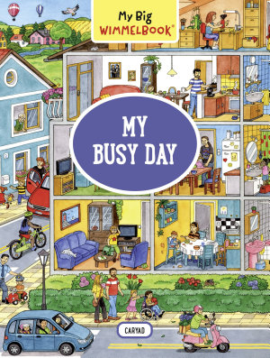 My Big Wimmelbook   My Busy Day
