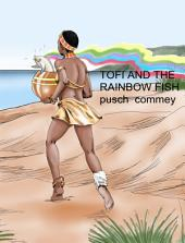 Tofi and the Rainbow Fish