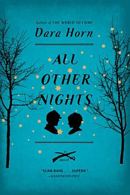 All Other Nights  A Novel PDF